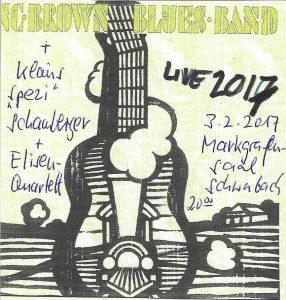 nc brown blues band , Klaus Schamberger und das elisen-Quartett treten am 3. Februar 2017 gemeinsam im Markgrafensaal Schwabach auf. Beginn 20 Uhr