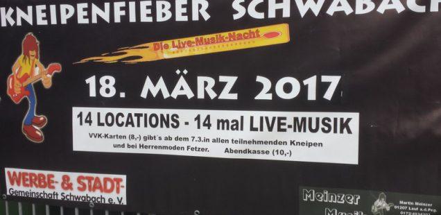 Schwabach-Boulevard:Auf geht's! Heute Kneipenfieber 2017 -17 Locations, 17 Bands